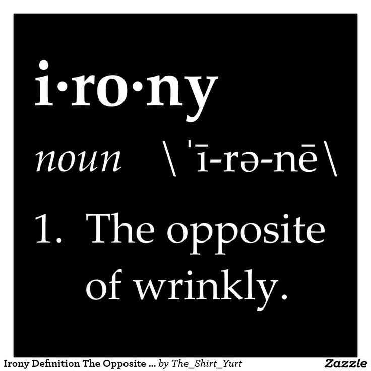 Irony Definition The Opposite of Wrinkly Photo Print   Zazzle