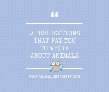 by paula fitzsimmons if you write about animals finding markets for your work doesnt have to be daunting if you know where to look - Jobs With Animals Best Jobs Working With Animals