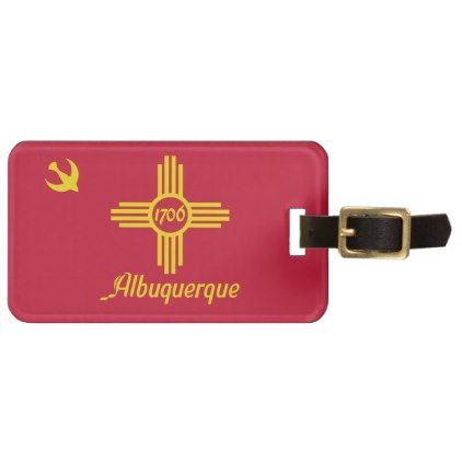 #Flag of Albuquerque New Mexico Bag Tag - #travel #accessories