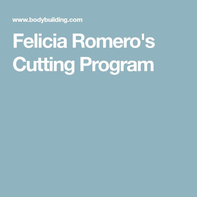 Felicia Romero's Cutting Program