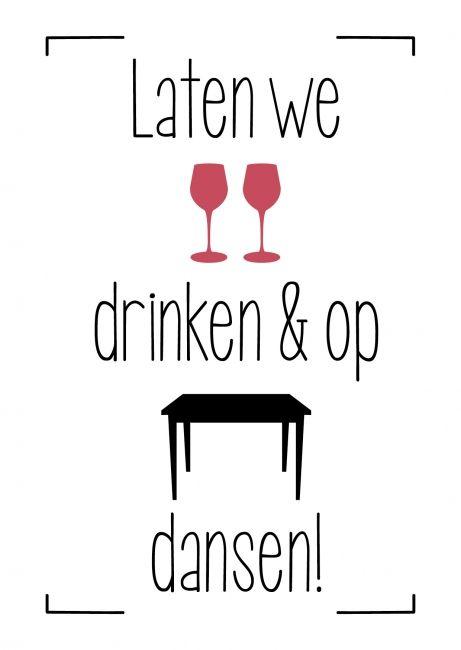 Kaartje Laten we wijntjes drinken en op tafel dansen