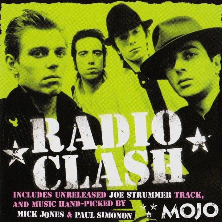 """Radio Clash"" Mojo Magazine 2004. Tracks picked by Mick Jones & Paul Simonon.  1. Saturday Night Style - Mikey Dread  2. On the Subway - the Last Poets  3. Hold On! I'm Comin' - Sam & Dave  4. Run Boy Run - Lee Hazelwood  5. Ride the Donkey - the Tennors  6. Black Man Time - I Roy  7. Everybody's Got a Baby But Me - Warren Miller  8. Sweet Revenge - The 101'ers  9. Part-Time Punks - Television Personalities  10. House of Juju Queen - Janie Jones  11. Singing the Blues - Tommy Steele  12. I'm…"