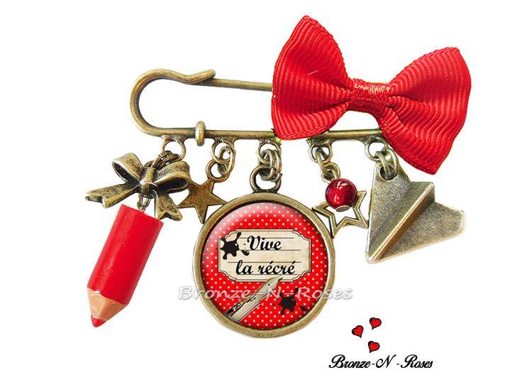 """Broche épingle * Vive la récré ! """" bijou cadeau maitresse cabochon bronze rouge : Broche par bronze-n-roses"""