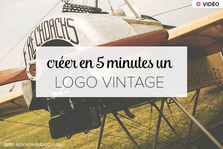 Créer un #logo vintage en 5 minutes (vidéo)