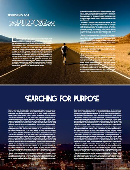 day & night. searching for purpose, for an answer: what is the meaning of life? created in Indesign. created for a christian based magazine EVOKE, at cal baptist university.