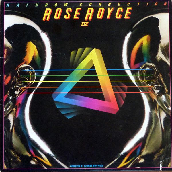 Rose Royce - Rainbow Connection IV at Discogs
