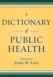 A Dictionary of Public Health - Hardcover - John M. Last - Oxford University Press   #biblioteques_UVEG