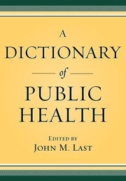 A Dictionary of Public Health - Hardcover - John M. Last - Oxford University Press   #biblioteques_UVEG