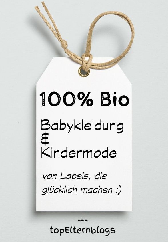Bio Babykleidung & Bio Kindermode: meine liebsten Onlineshops & Labels - von günstig bis teuer