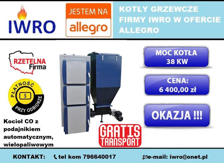 🔵Kocioł centralnego ogrzewania z podajnikiem automatycznym wielopaliwowym 38 KW  🔵 Wejdź w bezpośredni link do aukcji kotła: ►http://allegro.pl/kociol-kotly-piec-piece-ruszt-wodny-gratisy-38kw-i6270467010.html  🔷KONTAKT:  ZADZWOŃ JUŻ TERAZ i dowiedz się więcej:  📞tel kom 796640017  📨e-mail: iwro@onet.pl  ▶Zapraszamy również na nasze aukcje allegro: http://bit.ly/IWROKOTŁY