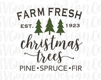 Farm Fresh Christmas Trees Svg.Pin On Silhouette
