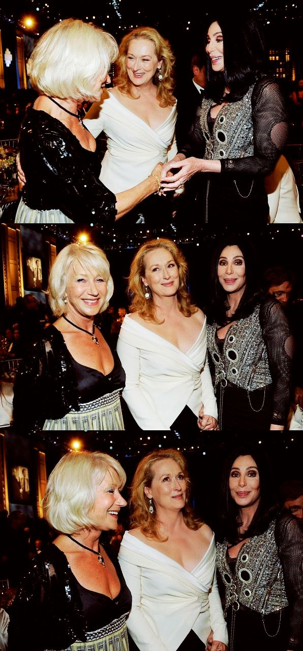 With Helen Mirren and Cher
