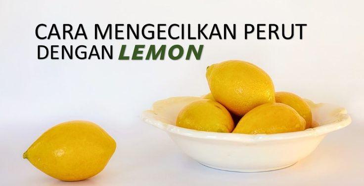 Cara Mengecilkan Perut Buncit Dengan Lemon Secara Alami
