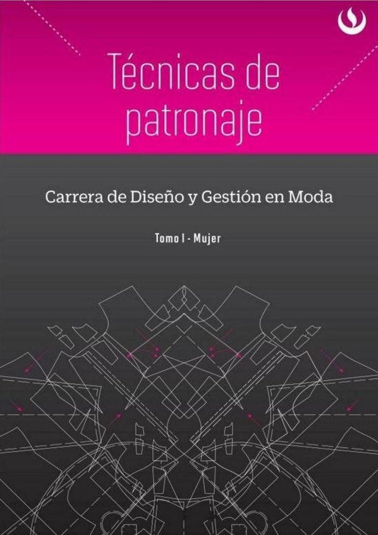 004 tecnicas de patronaje mujer pdf  costura corte y confeccion patronaje