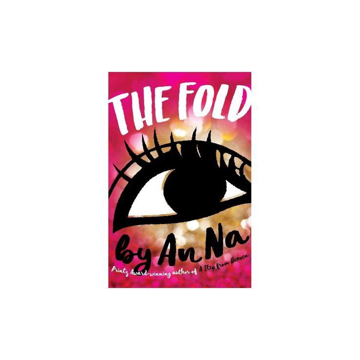 Fold (Reprint) (Hardcover) (An Na)