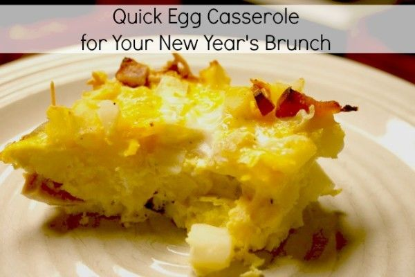 Quick Egg Casserole for New Year's Brunch