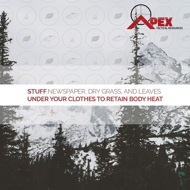 Insulate with whatever is available. Body heat, Apex