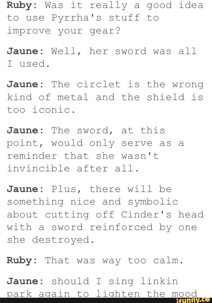 Jaune is 100%, definitely going to fuck Cinder up with that sword. And I can't wait to see it!