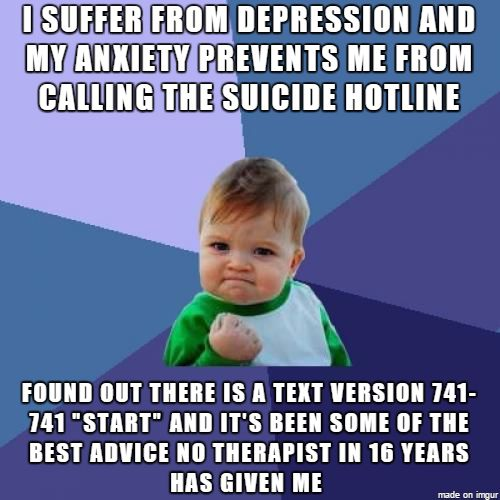 Guys there is help for suicide and its in text form