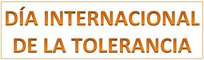 16 de Noviembre – Día Internacional para la Tolerancia – Qué és la Tolerancia http://www.yoespiritual.com/autoestima/16-de-noviembre-dia-internacional-para-la-tolerancia-que-es-la-tolerancia.html
