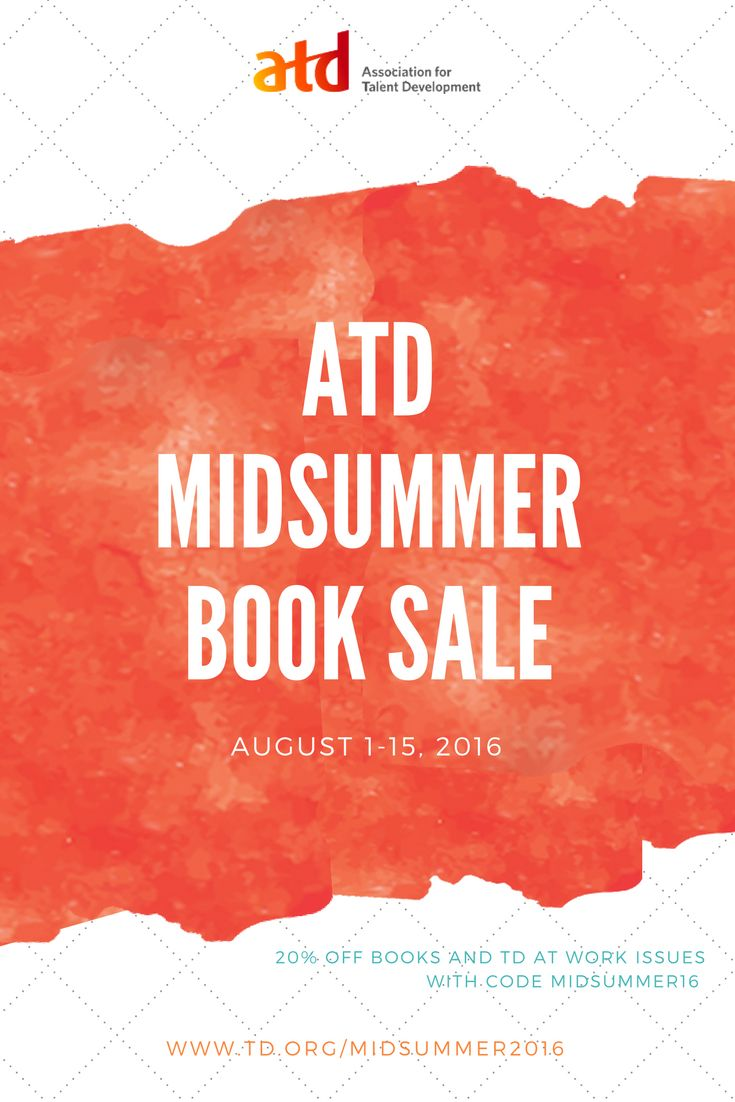 Don't miss ATD's book sale of the season! Use code MIDSUMMER16 to save 15% on books and TD at Work issues through August 15, 2016.
