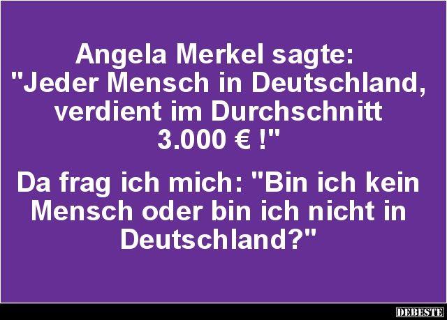 Angela Merkel sagte..   Lustige Bilder, Sprüche, Witze, echt lustig