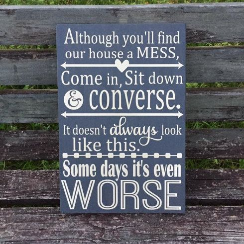 Messy house sign Messy Home sign Messy by PaintedTreasuresbyme