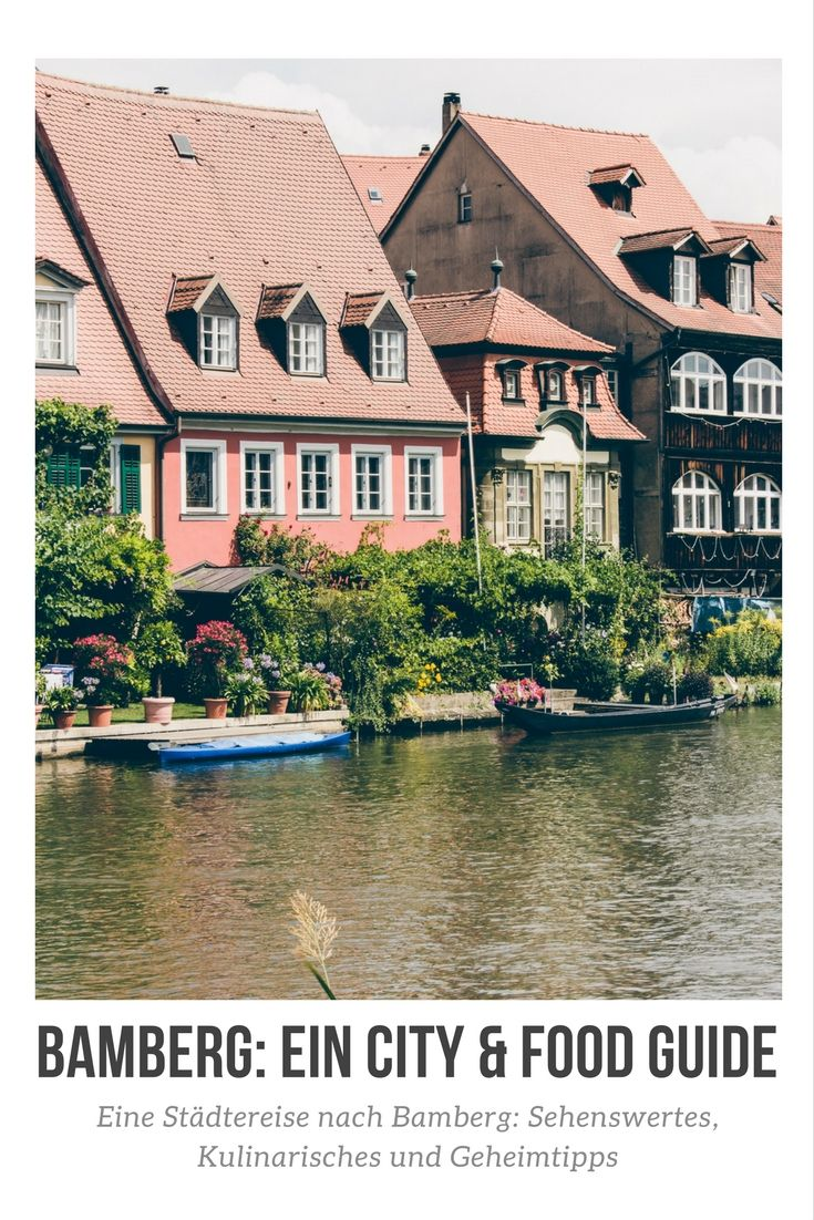 Bamberg: ein City & Food Guide