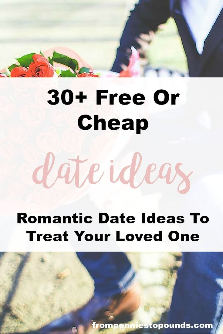 Cheap date ideas for even when you are on a tight budget: http://www.frompenniestopounds.com/cheap-date-ideas-youre-budget/