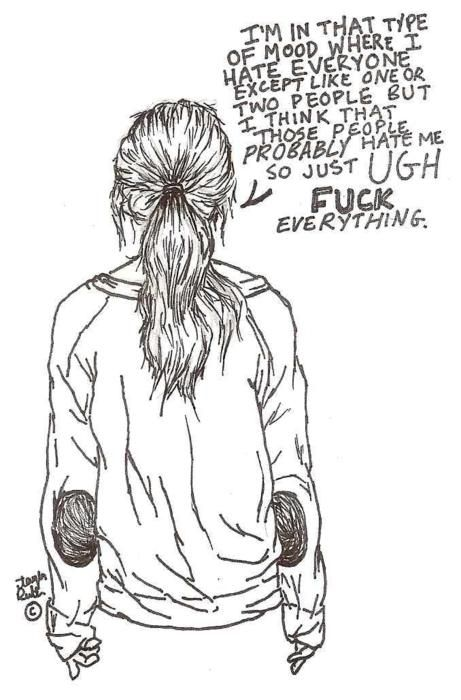 Fuck everything: Fucking, Girls, Everyday Life, I Hate Life, My Life, I Hate Everyone Quotes, Feelings, Fashion Illustrations, Drawings Inspiration