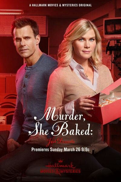 Murder, She Baked: Just Desserts ~~ Hallmark Movies & Mysteries ~~