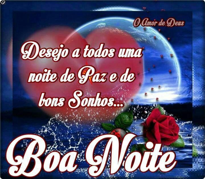 Desejo A Todos Uma Noite De Paz E De Bons Sonhos... Boa