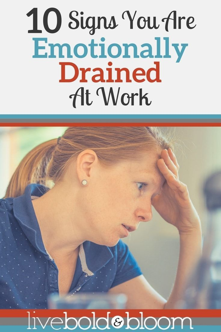Are you emotionally drained? Here are 10 signs you're emotionally exhausted and some ideas for turning it around at work and home.