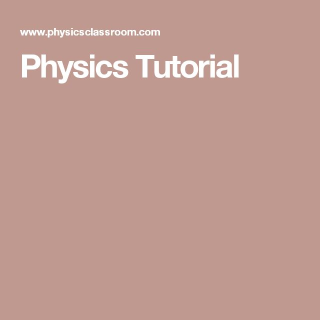 Physics Tutorial