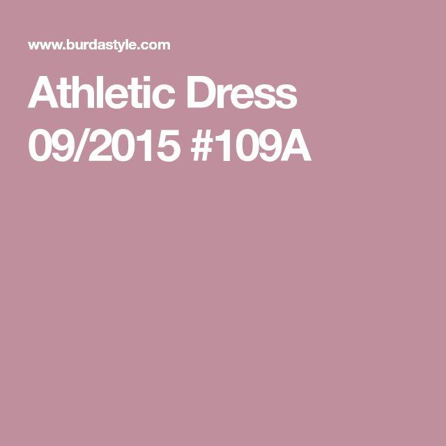 Athletic Dress 09/2015  #109A