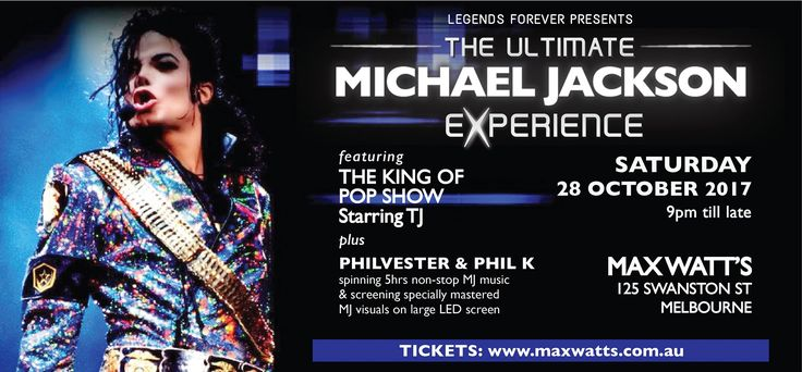 """Special night dedicated to the undisputed King of Pop MICHAEL JACKSON on SAT OCTOBER 28 at Max Watt's Melbourne. The night will include: * DJs spinning 5hrs of MICHAEL JACKSON music all night long * MJ specially mastered videos and visuals displayed on a large LED screen * 30min performance from """"THE KING OF POP SHOW starring TJ"""" MAX WATTS will transform into a dedicated arena for one night as we celebrate and remember the music, the dance and legacy of MICHAEL JACKSON."""