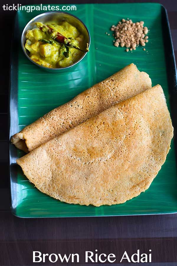 Brown Rice Adai Recipe with stepwise photos. Savory crepes made using brown rice and lentils that is usually served for breakfast or dinner with aviyal.
