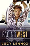 Facing West: A Forever Wilde Novel by Lucy Lennox (Author) #LGBT #Kindle US #NewRelease #Lesbian #Gay #Bisexual #Transgender #eBook #ad