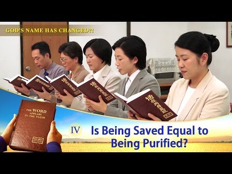 Since man has been saved by their faith in the name of Jesus, then why must God do the work of judgment to purify and save man in the last days? This film clip will tell you the answer.