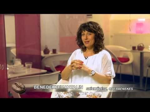 KÁVÉHÁZ: Vendég - Benedekffy Katalin, színművész, operaénekes