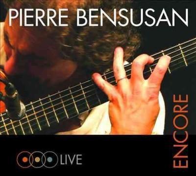 Pierre Bensusan - Pierre Bensusan: Encore: Live