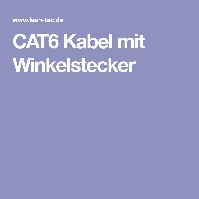 CAT6 Kabel mit Winkelstecker