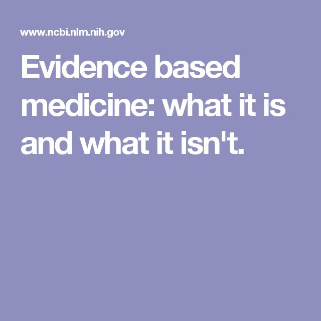 Evidence based medicine: what it is and what it isn't.