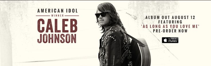 AMERICAN IDOL ON FOX - CATCH THE TOP 10 ON TOUR - CHECK OUT THE 2014 WINNER OF AMERICAN IDOL -                 CALEB JOHNSON #1  HE IS SO GOOD!!  AWESOME!! I STILL HAVE HIS SONGS RECORDED TO DVR AND I LISTEN TO THEM OVER AND OVER!! WHAT I ENJOY THE MOST IS WATCHING HIM PERFORM!!