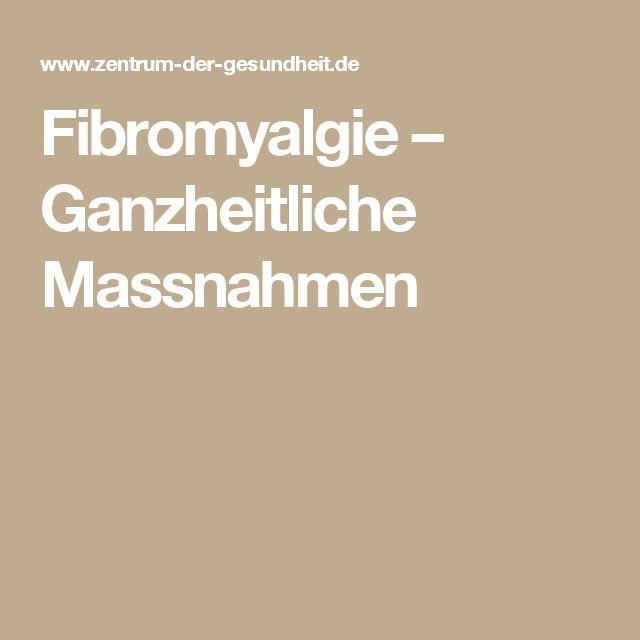 Fibromyalgie – Ganzheitliche Massnahmen