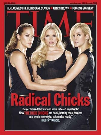 The Dixie Chicks- What happens when people speak their mind- ridiculed and put down....some freedom of speech.