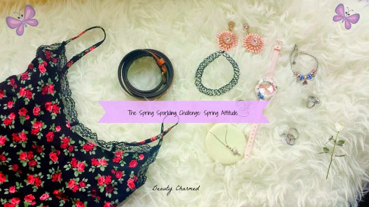 Beauty Charmed: The Spring Sparkling Challenge: Spring Attitude