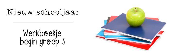 JufShanna: nieuw schooljaar - werkboekje groep 3