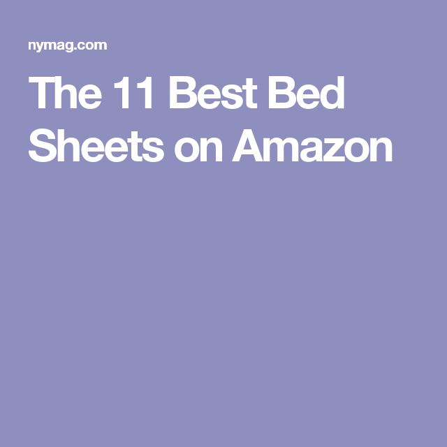 The 11 Best Bed Sheets on Amazon