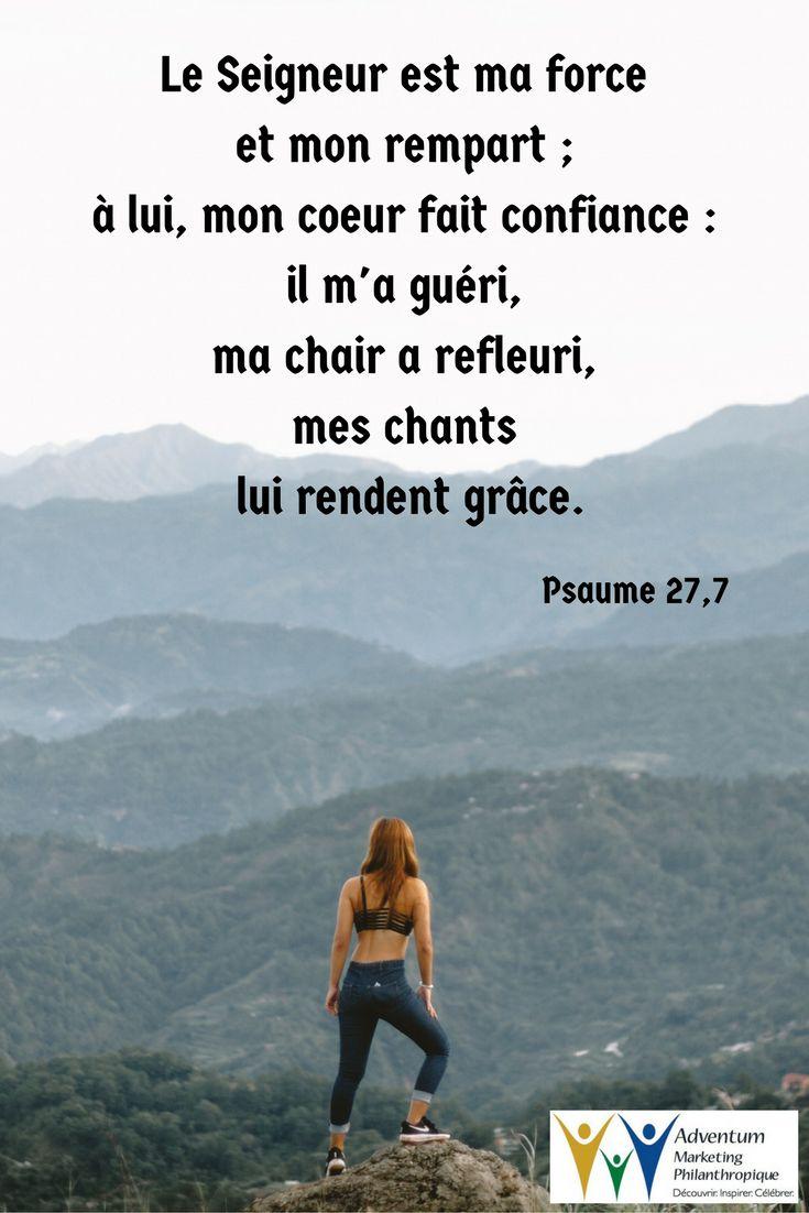 18 septembre 2017 – Psaume 27,7 | Psaume 27, Texte biblique, Bonjour du  matin
